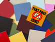 Text Free Zone! Mobile phone or texting sign for Business.