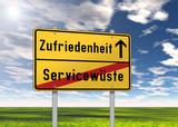 """Ortsschild """"Zufriedenheit / Servicewüste"""""""