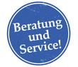 Beratung und Service!