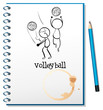 A notebook with a sketch of the volleyball players