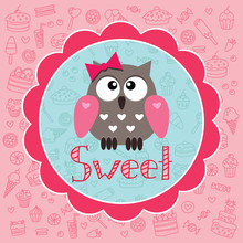 Baby card with cute owlet against the background of sweets
