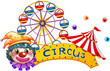 A clown with a circus signage and a ferris wheel at the back