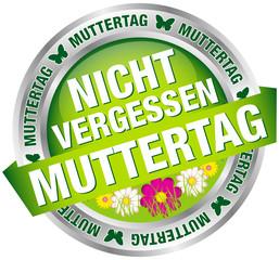 """Button Banner """"Nicht vergessen Muttertag"""" grün/silber"""