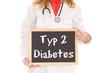 Frau mit Schild - Typ 2 Diabetes