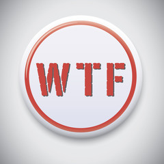 "WTF - What The Fuck?"" popular expression"
