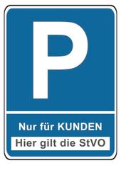 Parkplatzschild für Kunden mit StVO