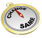 Change Vs Same Gold Compass Changing Innovation