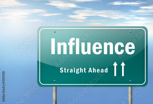 "Highway Signpost ""Influence"""