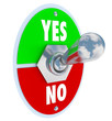 Toggle Switch Lever Yes No Approval or Rejection