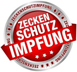 """Button Banner """"Zeckenschutzimpfung"""" rot/silber"""