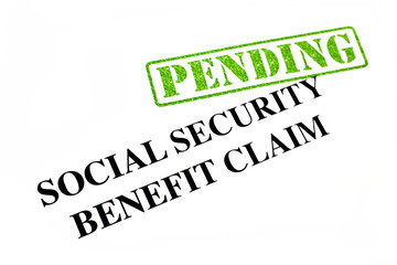 Social Security Benefit Claim PENDING