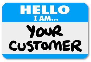 Hello I am Your Customer Nametag Sticker