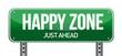 happy zone sign