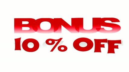 Bonus 10% Off promotional sign