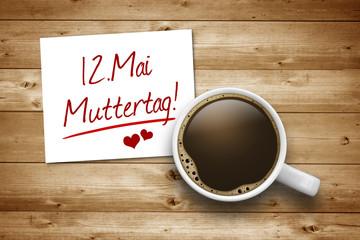 Kaffee mit Zettel zum Muttertag