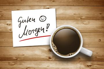 Kaffeetasse mit Guten Morgen