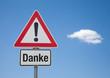 Achtung Schild mit Wolke DANKE