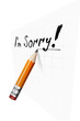 Say sorry with a text message on paper and pencil