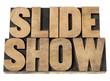 slide show in wood type