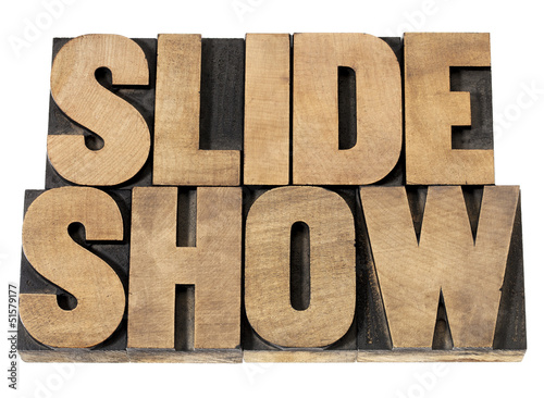 slide show in wood type