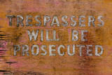 Old Trespassers sign