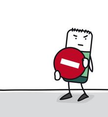 Personnage qui tient un panneau sens interdit