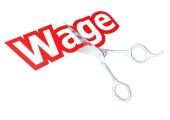 Cut wage