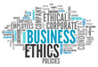 "Word Cloud ""Business Ethics"""