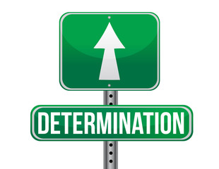 determination road sign illustration design