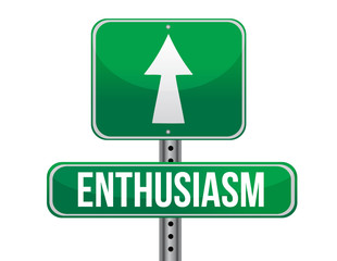 enthusiasm road sign illustration design