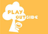 play outside motivational quote