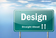 "Highway Signpost ""Design"""