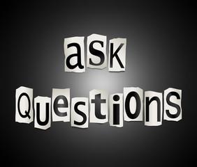 Ask questions concept.