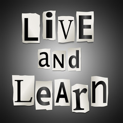 Live and learn concept.