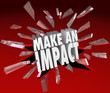 Make An Impact 3D Words Breaki...