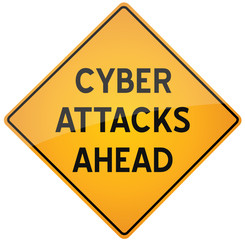 Cyber Attacks ahead warning sign