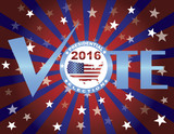 Vote 2016 Red White and Blue Stars Sun Rays