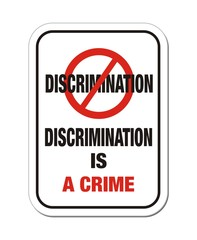 discrimination is a crime sign