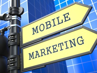 Business Concept. Mobile Marketing Sign.