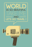 Vintage poster with retro video camera saying Let's travel