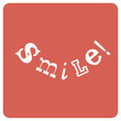 Smile! Positive emotions concept, vector