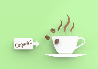 "Coffee cup in vector-look and a little sign saying ""Organic!""."