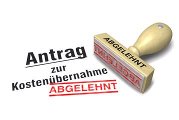 Antrag zur Kostenübernahme: ABGELEHNT