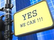 Постер, плакат: Yes We Can Motivational Slogan on Waymark