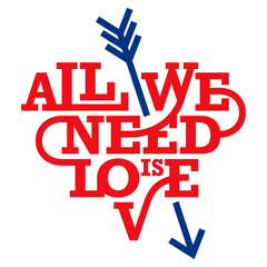 Heart typography. All we need is love. Art deco style.