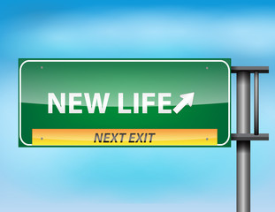 Glossy highway sign with New Life