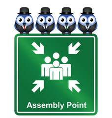 Comical Assembly Point sign