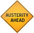 Austerity Ahead - vector warning sign