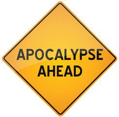 Apocalypse ahead - vector warning sign