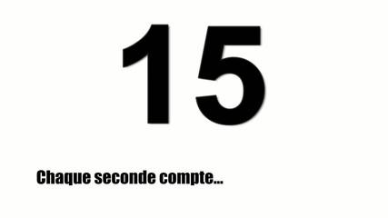 Chaque seconde compte